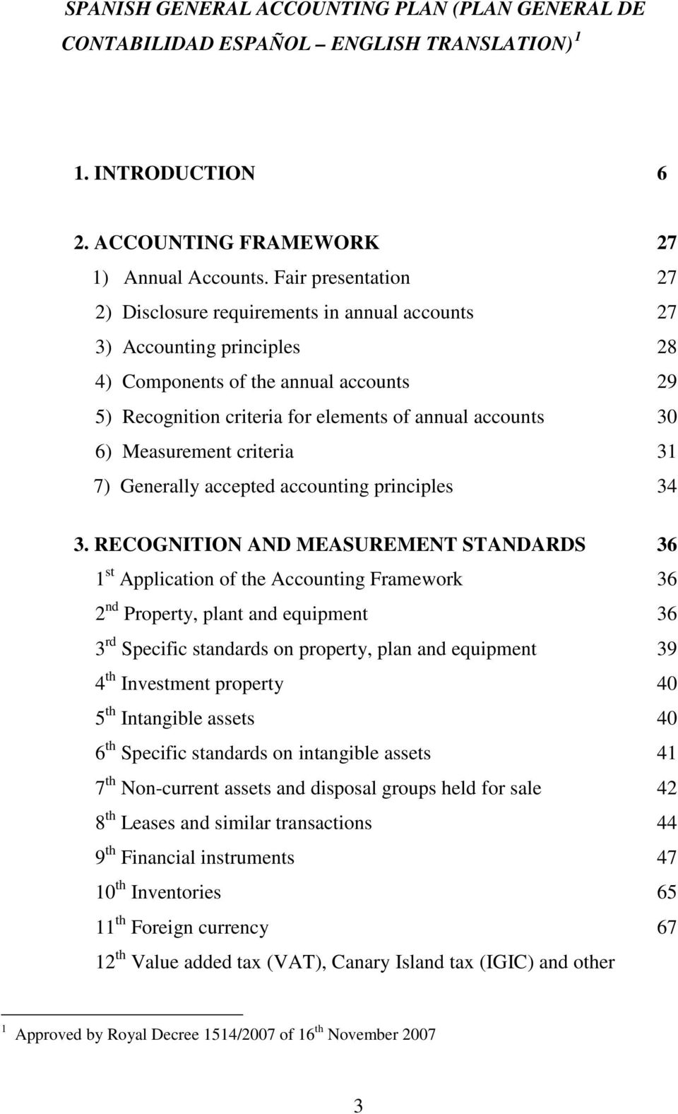 Measurement criteria 31 7) Generally accepted accounting principles 34 3.