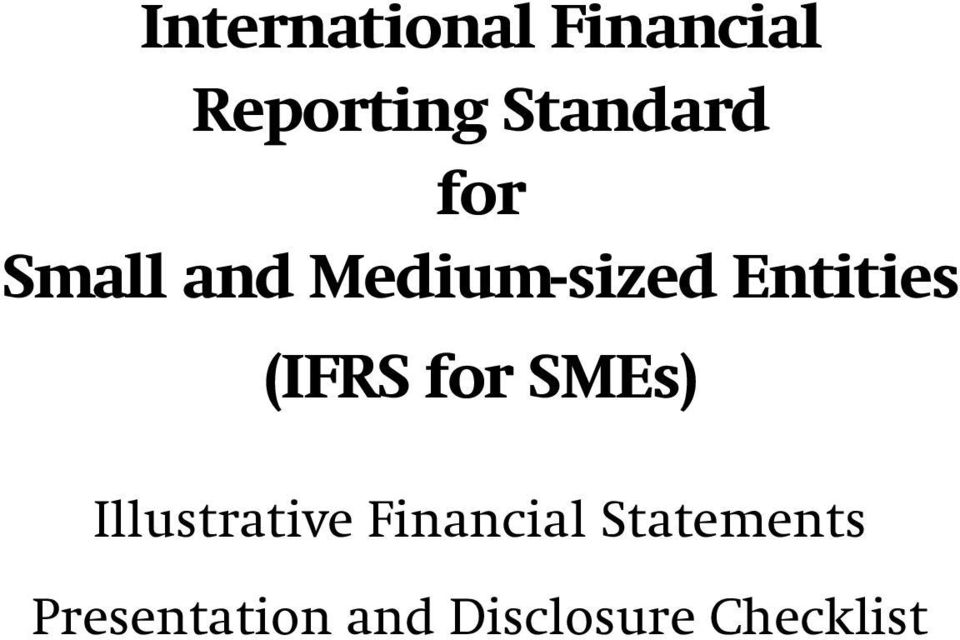 Entities (IFRS for SMEs) Illustrative