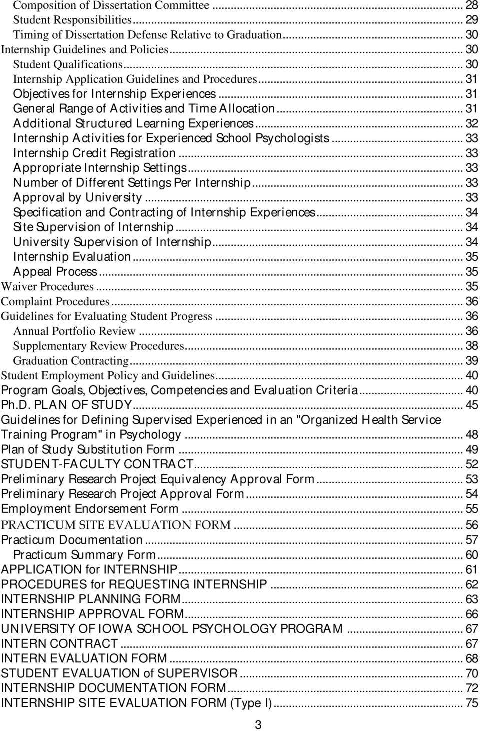 .. 32 Internship Activities for Experienced School Psychologists... 33 Internship Credit Registration... 33 Appropriate Internship Settings... 33 Number of Different Settings Per Internship.