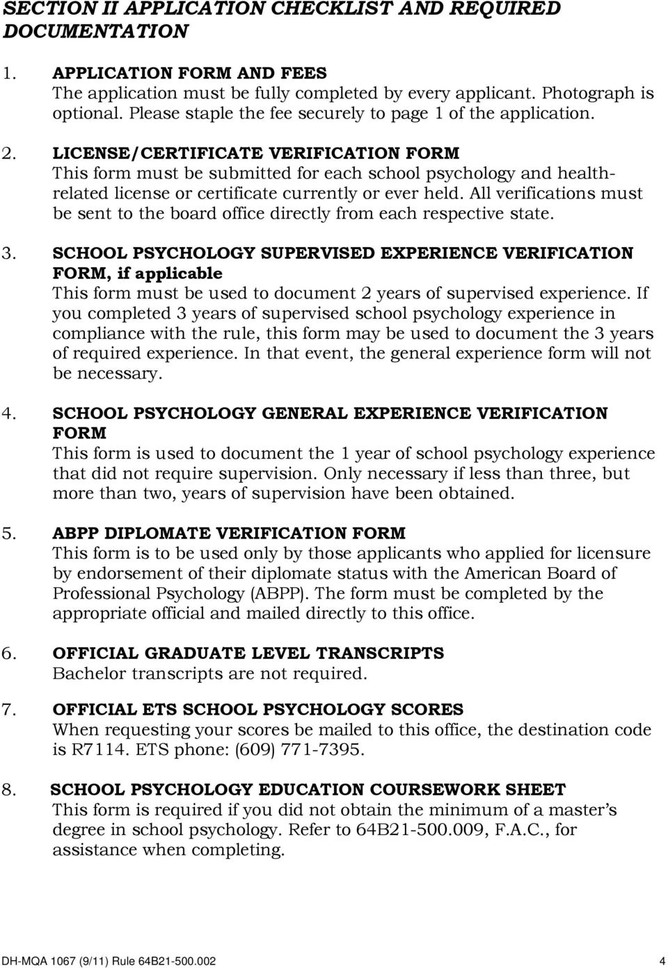 LICENSE/CERTIFICATE VERIFICATION FORM This form must be submitted for each school psychology and healthrelated license or certificate currently or ever held.