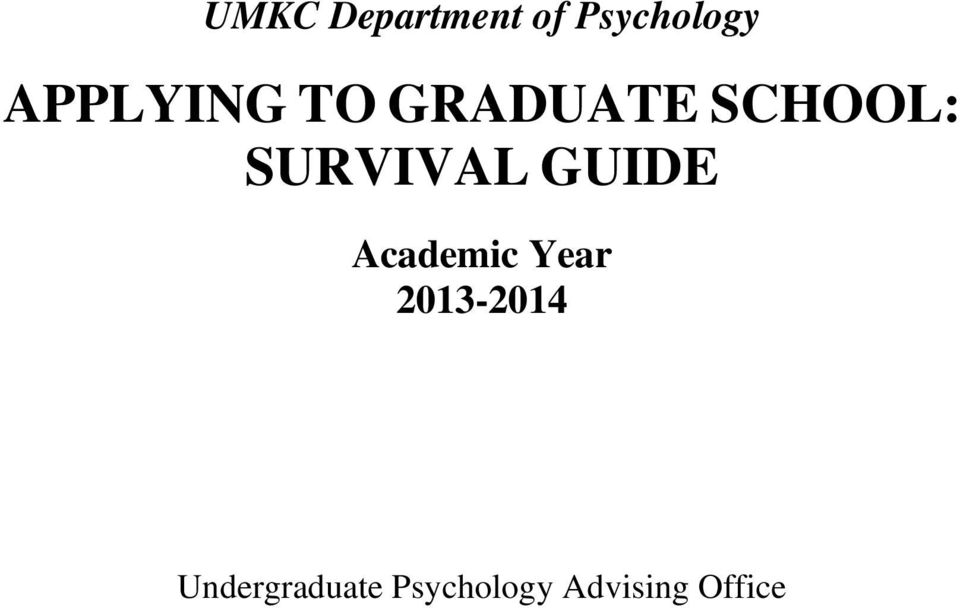 SURVIVAL GUIDE Academic Year