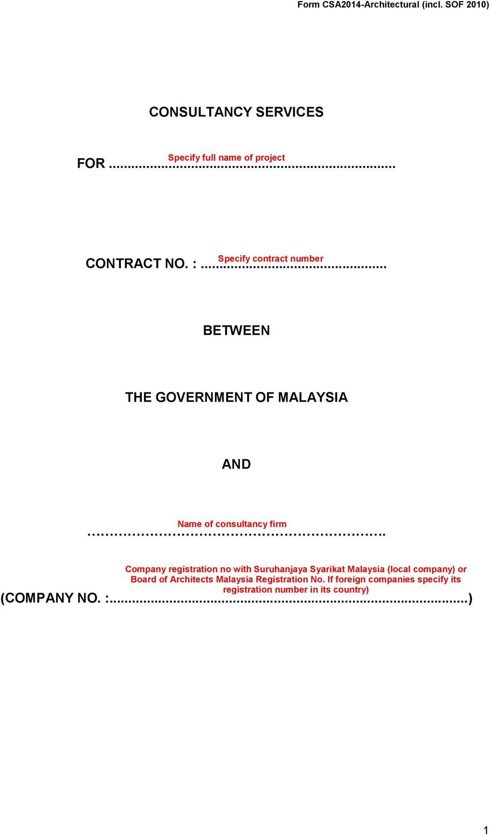 .. BETWEEN THE GOVERNMENT OF MALAYSIA AND Name of consultancy firm.
