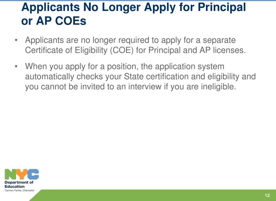 When you apply for a position, the application system automatically checks your State