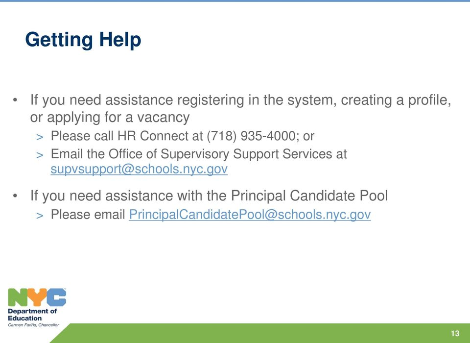 Office of Supervisory Support Services at supvsupport@schools.nyc.
