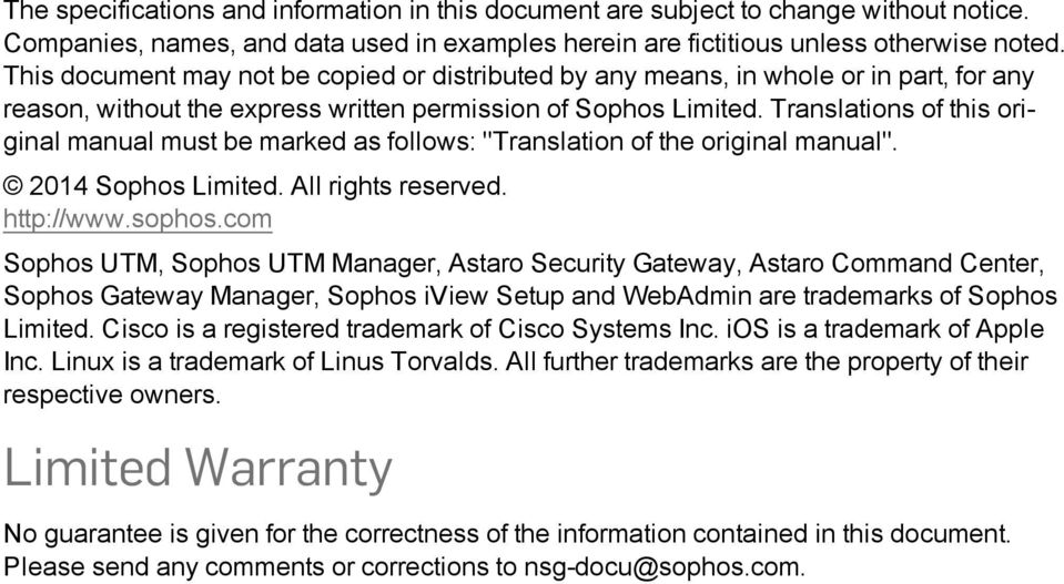"Translations of this original manual must be marked as follows: ""Translation of the original manual"". 2014 Sophos Limited. All rights reserved. http://www.sophos."