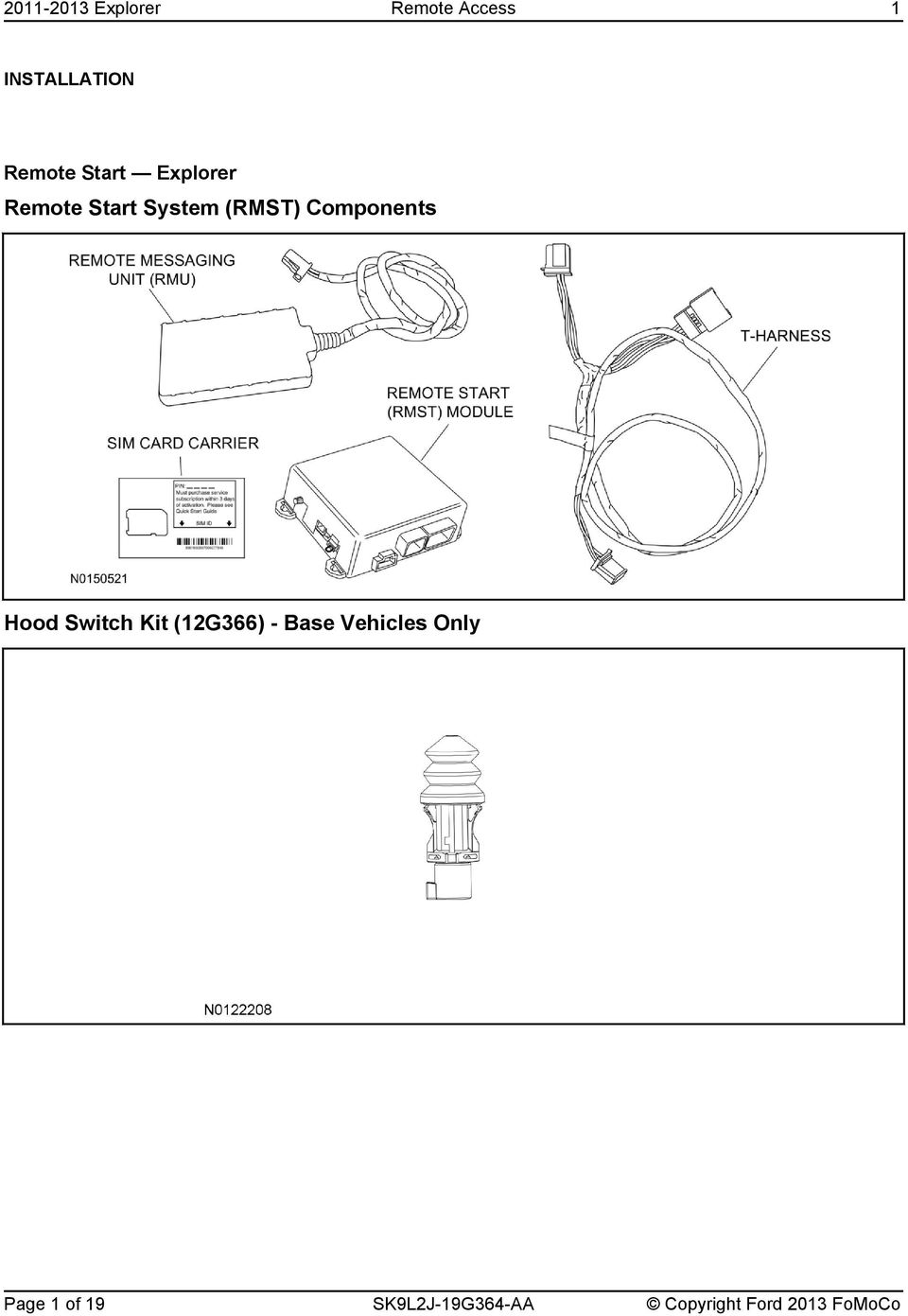 Components Hood Switch Kit (12G366) - Base Vehicles