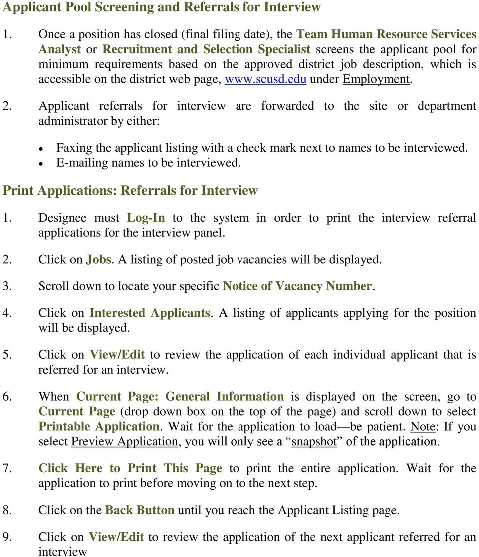 approved district job description, which is accessible on the district web page, www.scusd.edu under Employment. 2.