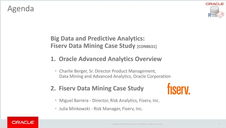 Director Product Management, Data Mining and Advanced Analytics, Oracle Corporation 2.