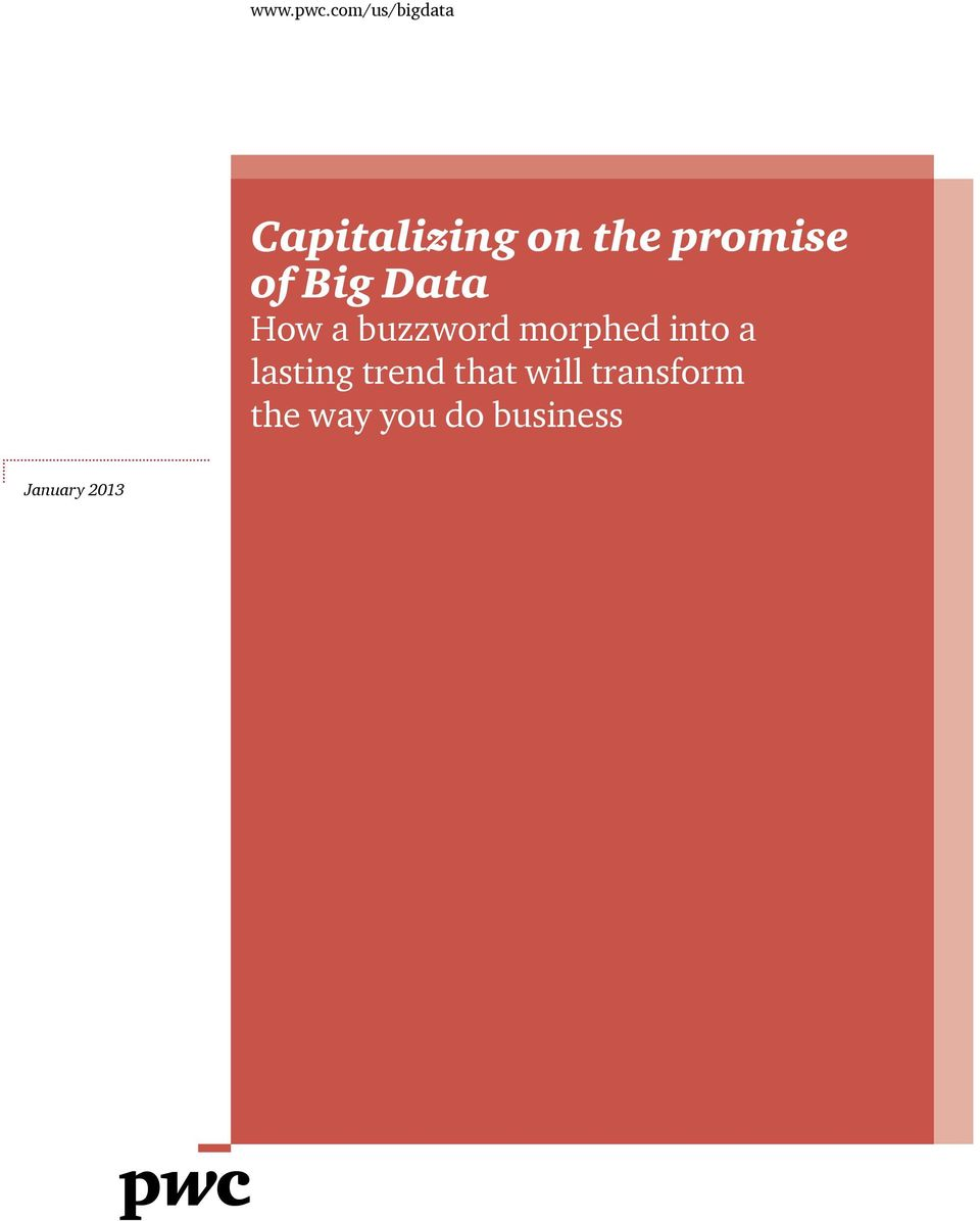 promise of Big Data How a buzzword
