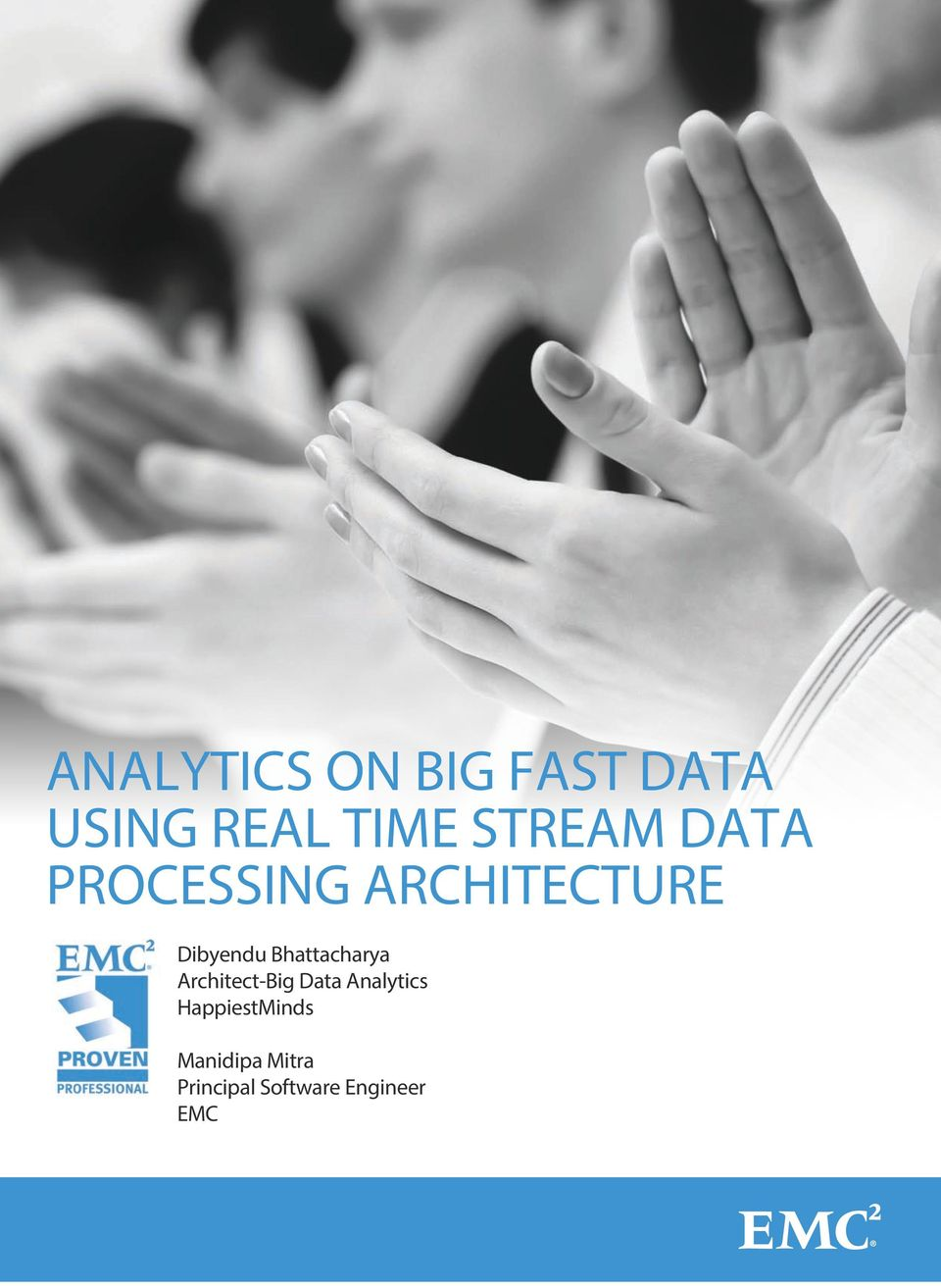 Bhattacharya Architect-Big Data Analytics