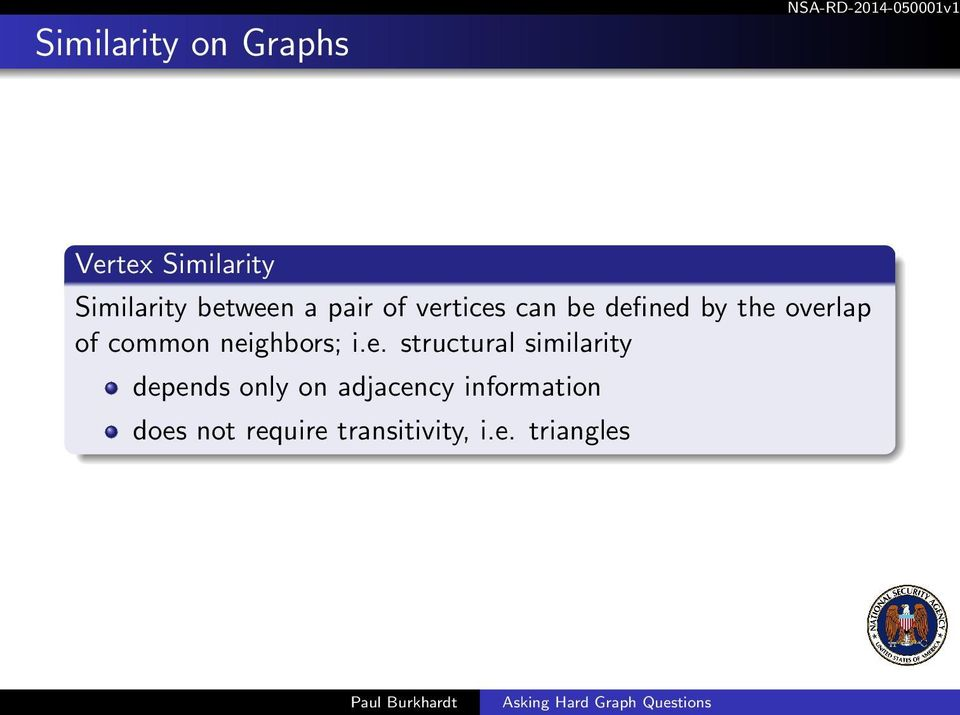 neighbors; i.e. structural similarity depends only on