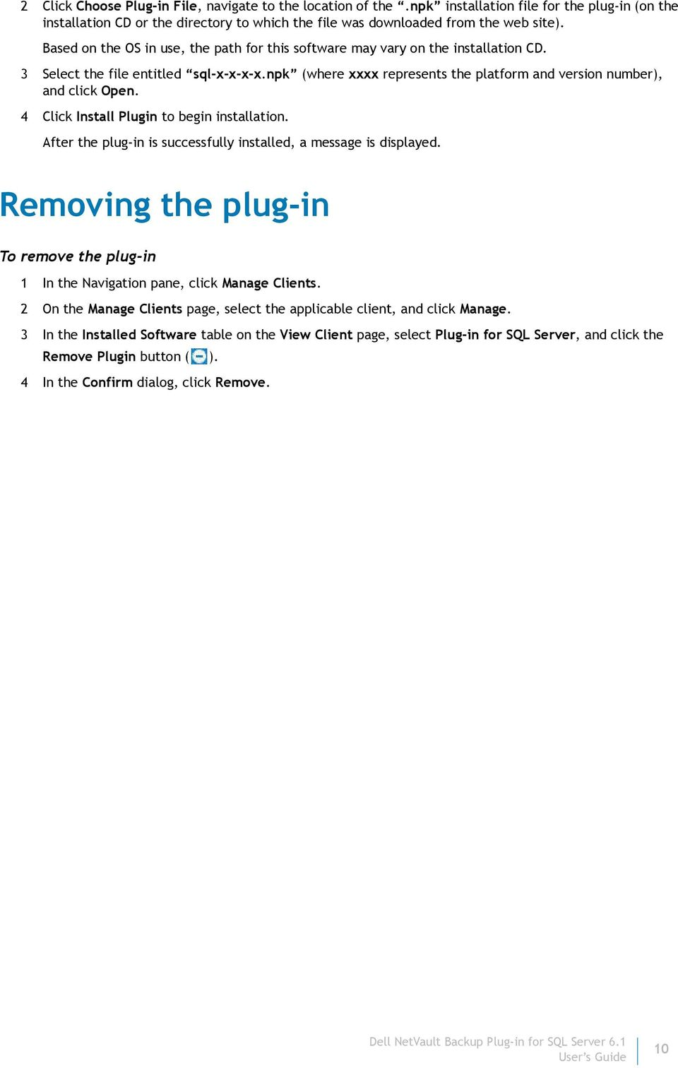 4 Click Install Plugin to begin installation. After the plug-in is successfully installed, a message is displayed.