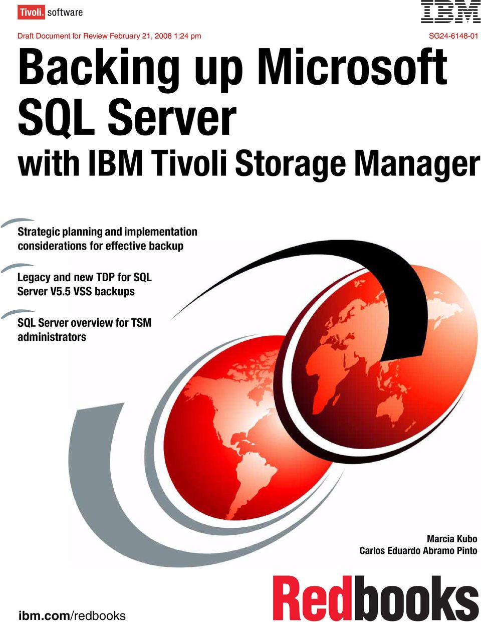 considerations for effective backup Legacy and new TDP for SQL Server V5.