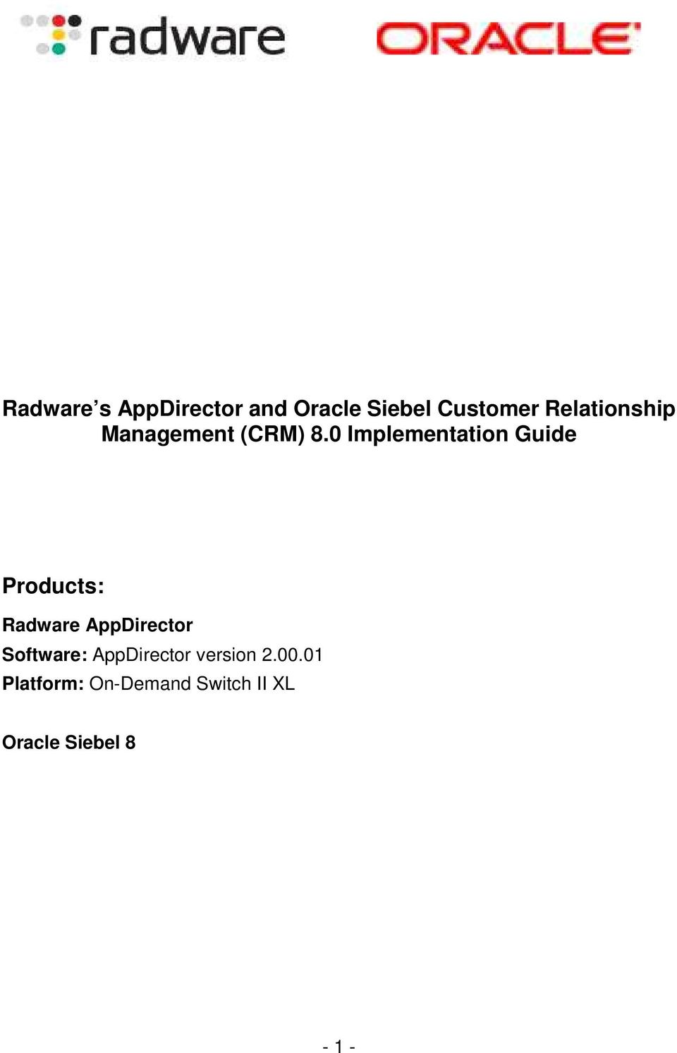 0 Implementation Guide Products: Radware AppDirector