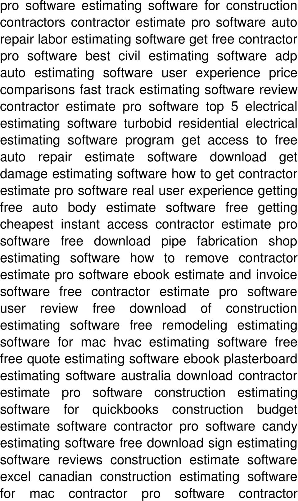 electrical estimating software program get access to free auto repair estimate software download get damage estimating software how to get contractor estimate pro software real user experience