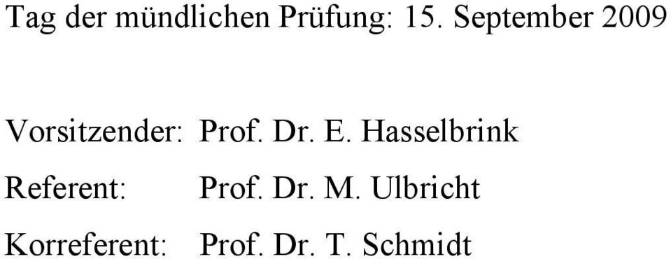 E. Hasselbrink Referent: Prof. Dr. M.