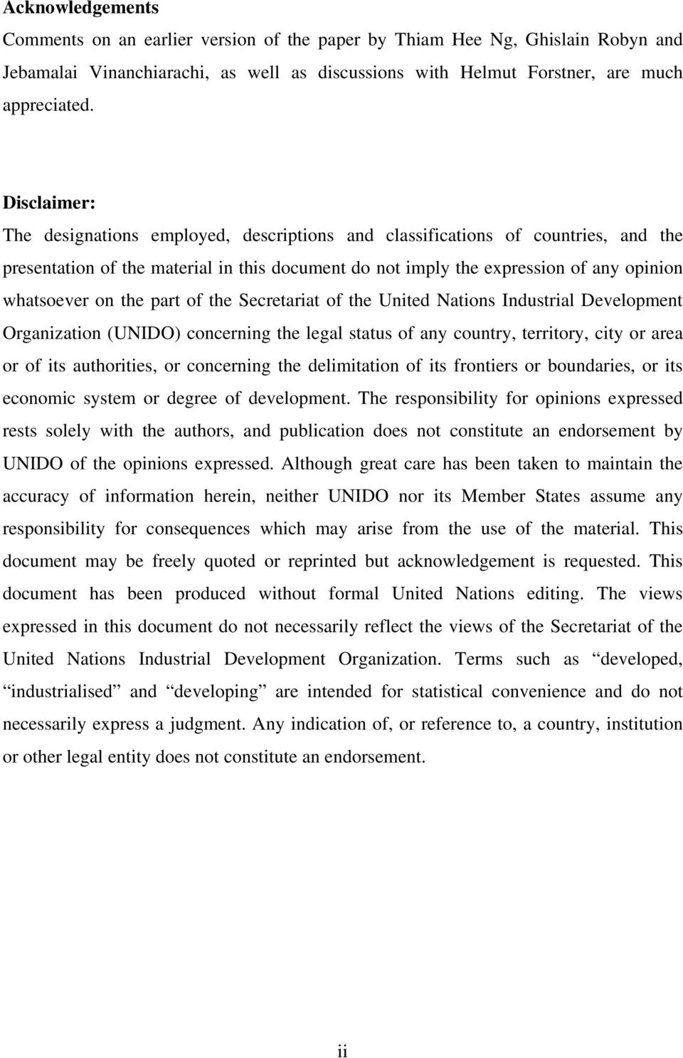 the part of the Secretariat of the United Nations Industrial Development Organization (UNIDO) concerning the legal status of any country, territory, city or area or of its authorities, or concerning