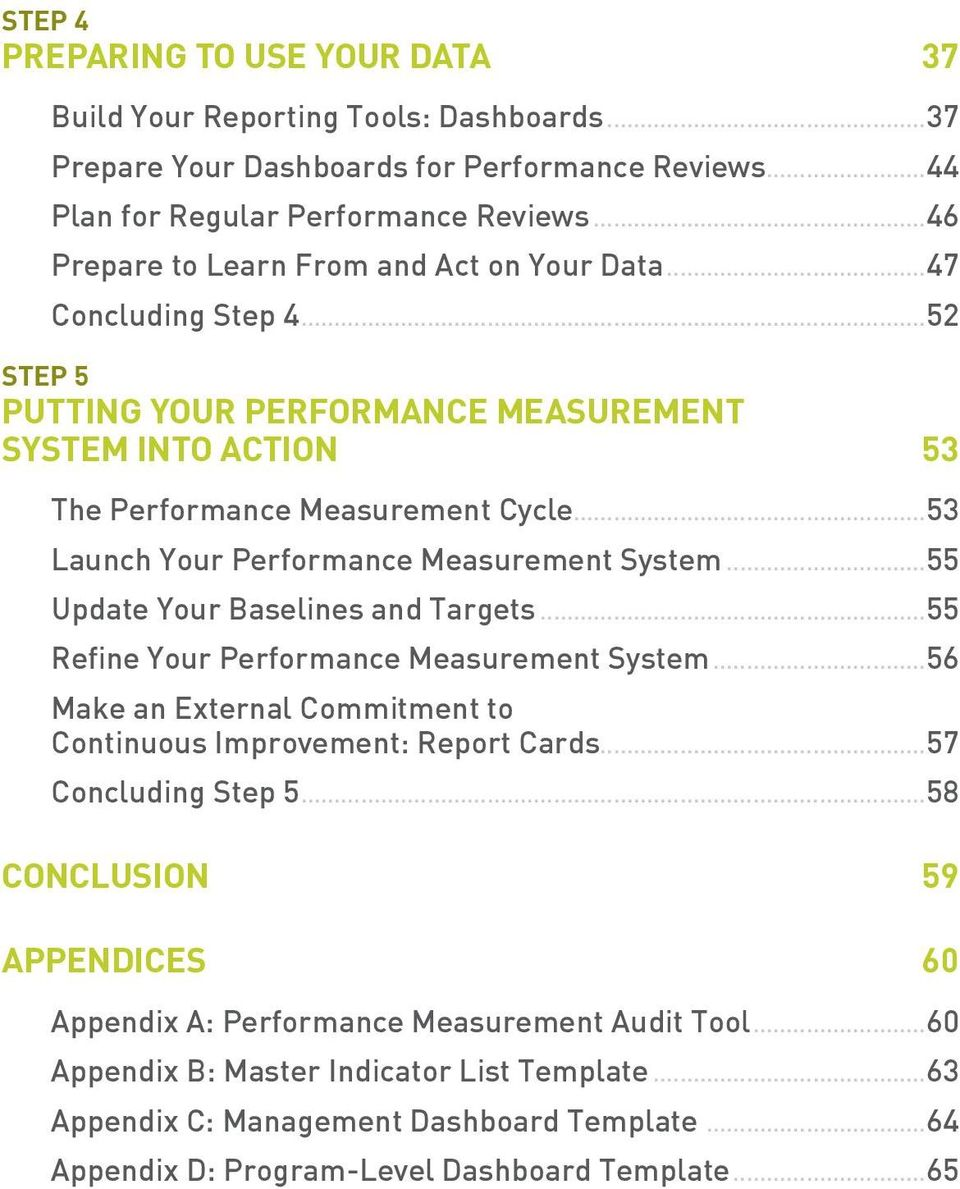 ..53 Launch Your Performance Measurement System...55 Update Your Baselines and Targets...55 Refine Your Performance Measurement System.