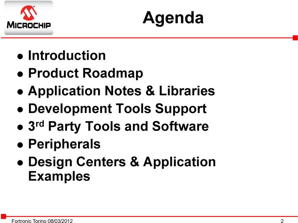 Tools Support 3 rd Party Tools and Software