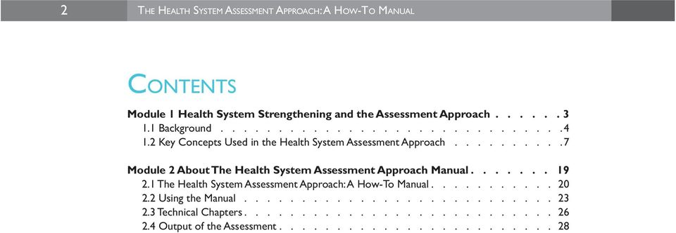 ......... 7 Module 2 About The Health System Assessment Approach Manual....... 19 2.1 The Health System Assessment Approach: A How-To Manual.