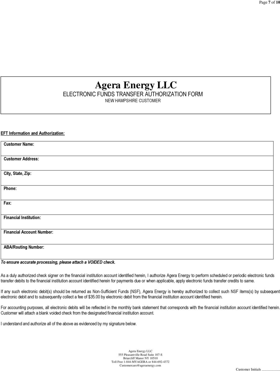 As a duly authorized check signer on the financial institution account identified herein, I authorize Agera Energy to perform scheduled or periodic electronic funds transfer debits to the financial