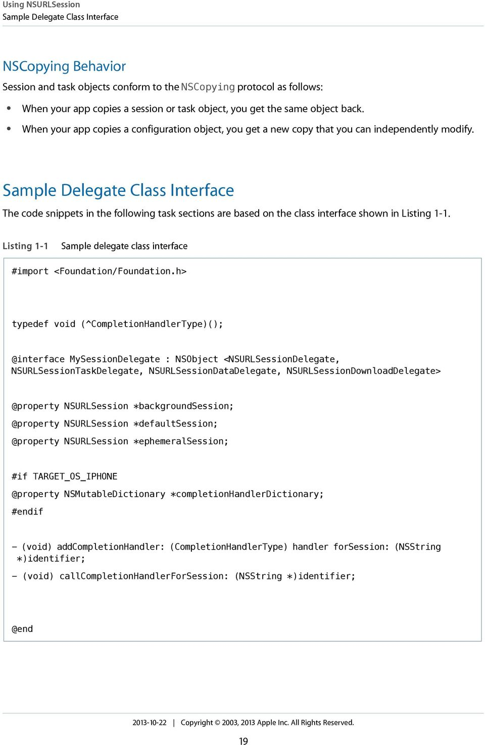 Sample Delegate Class Interface The code snippets in the following task sections are based on the class interface shown in Listing 1-1.