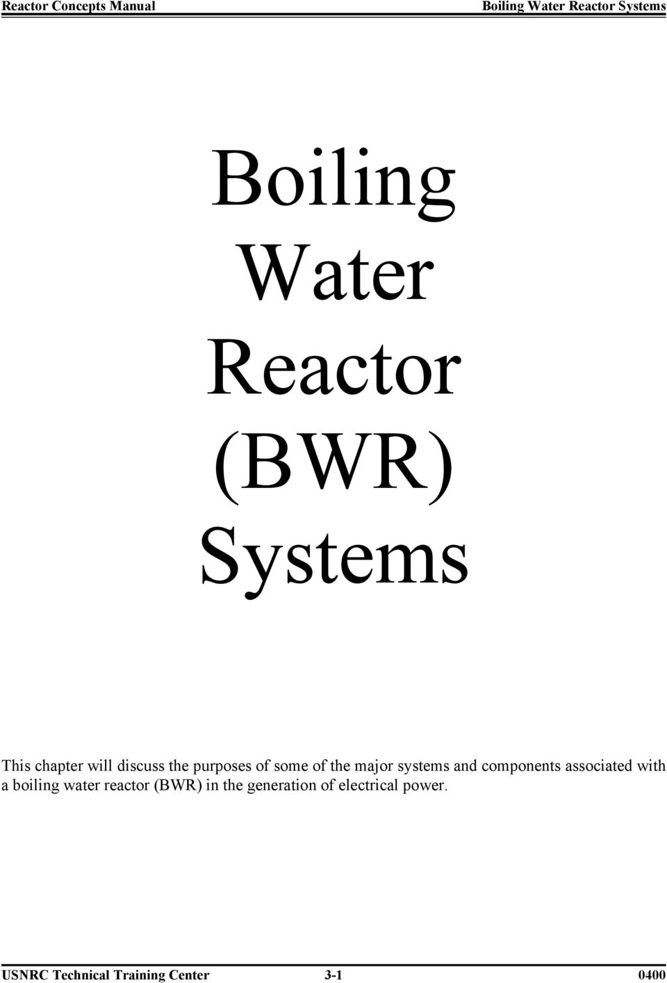 associated with a boiling water reactor (BWR) in the