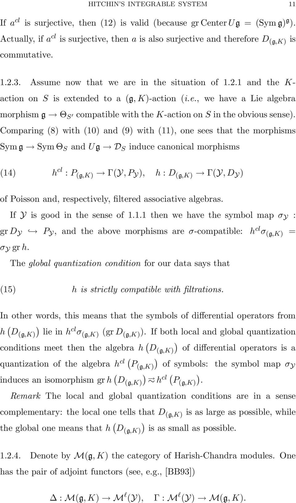 e., we have a Lie algebra morphism g Θ S compatible with the K-action on S in the obvious sense).