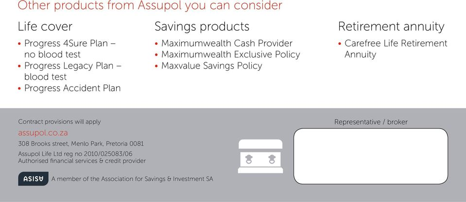 Carefree Life Retirement Annuity Contract provisions will apply assupol.co.