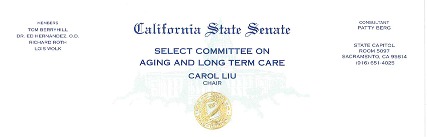 January 5, 2015 Dear Colleagues: The Members of the Senate Select Committee on Aging and Long-Term Care respectfully seek your partnership in an extraordinary and notable opportunity to advance a new