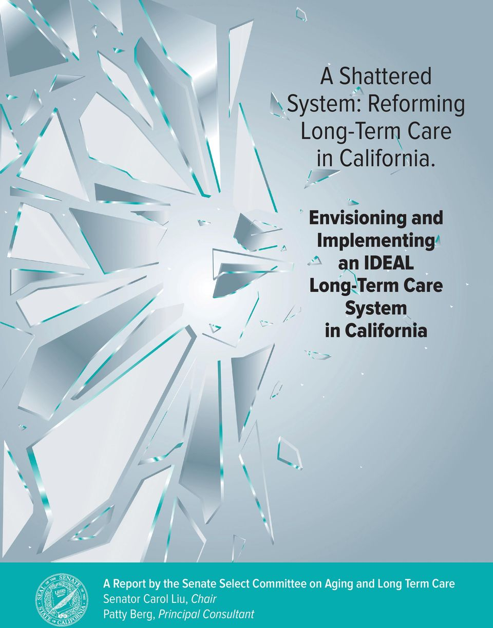 California A Report by the Senate Select Committee on Aging and