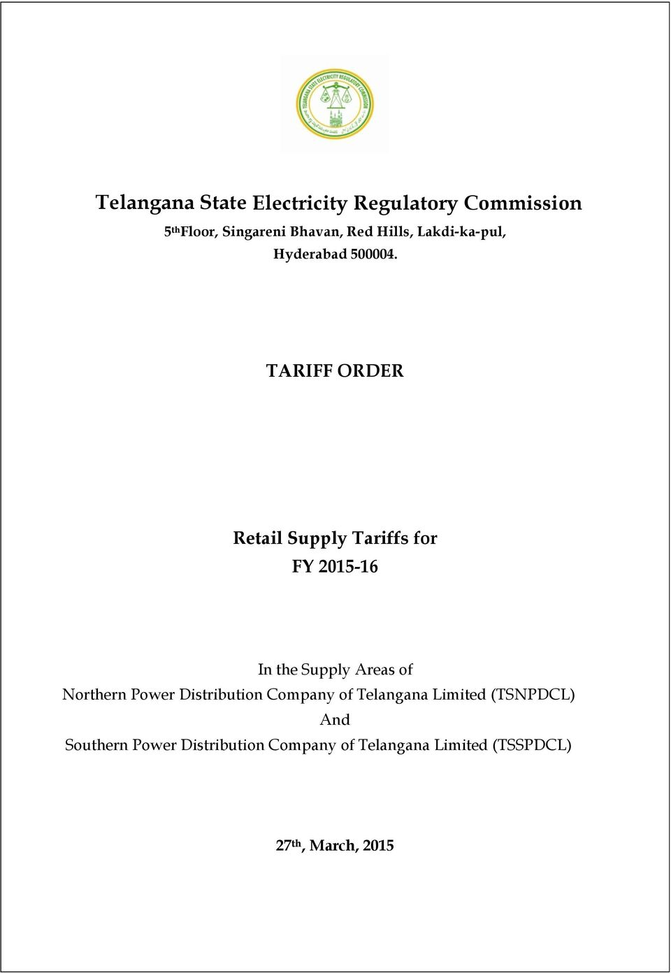TARIFF ORDER Retail Supply Tariffs for FY 2015-16 In the Supply Areas of Northern Power