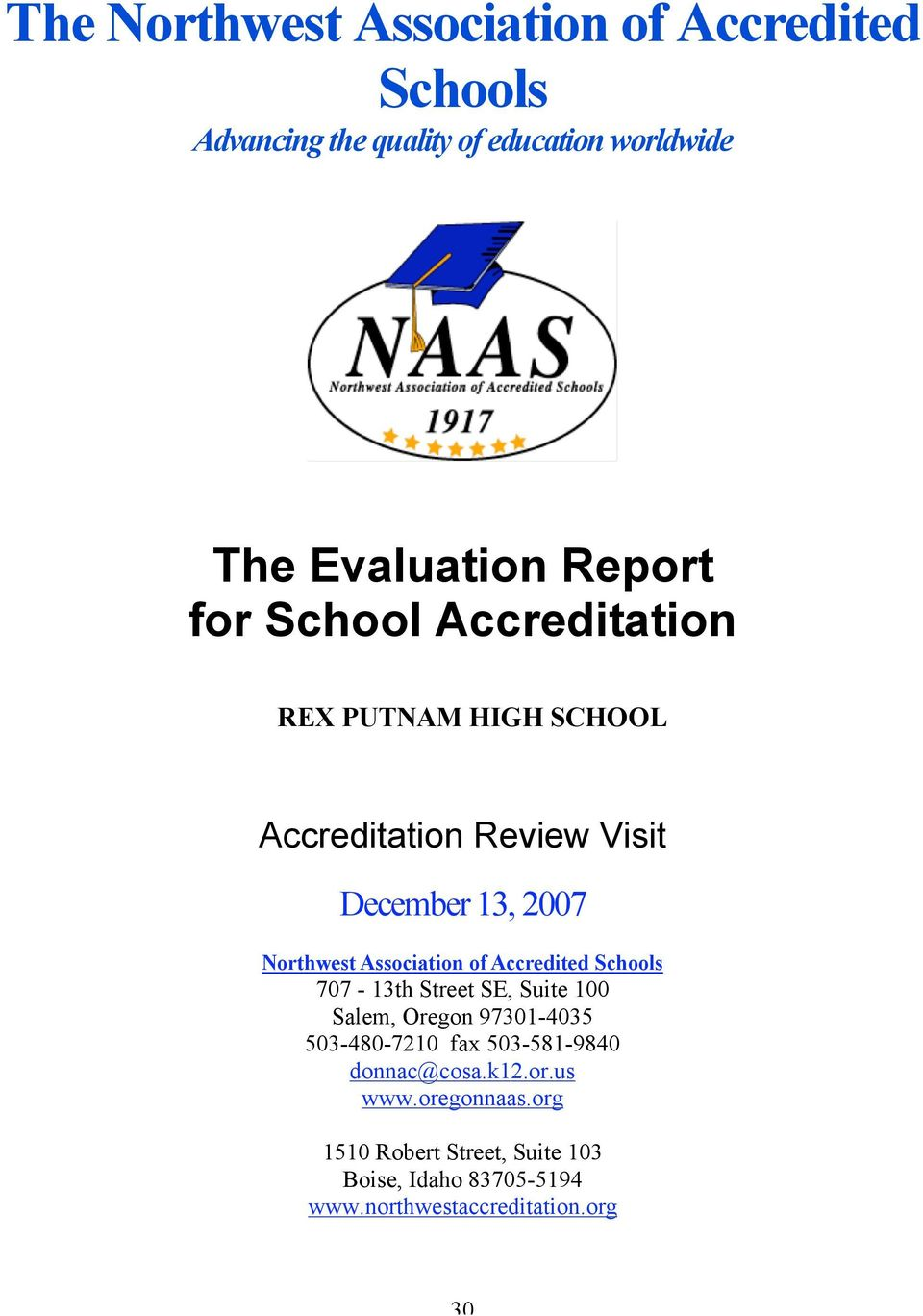 of Accredited Schools 707-13th Street SE, Suite 100 Salem, Oregon 971-4035 503-480-7210 fax 503-581-9840