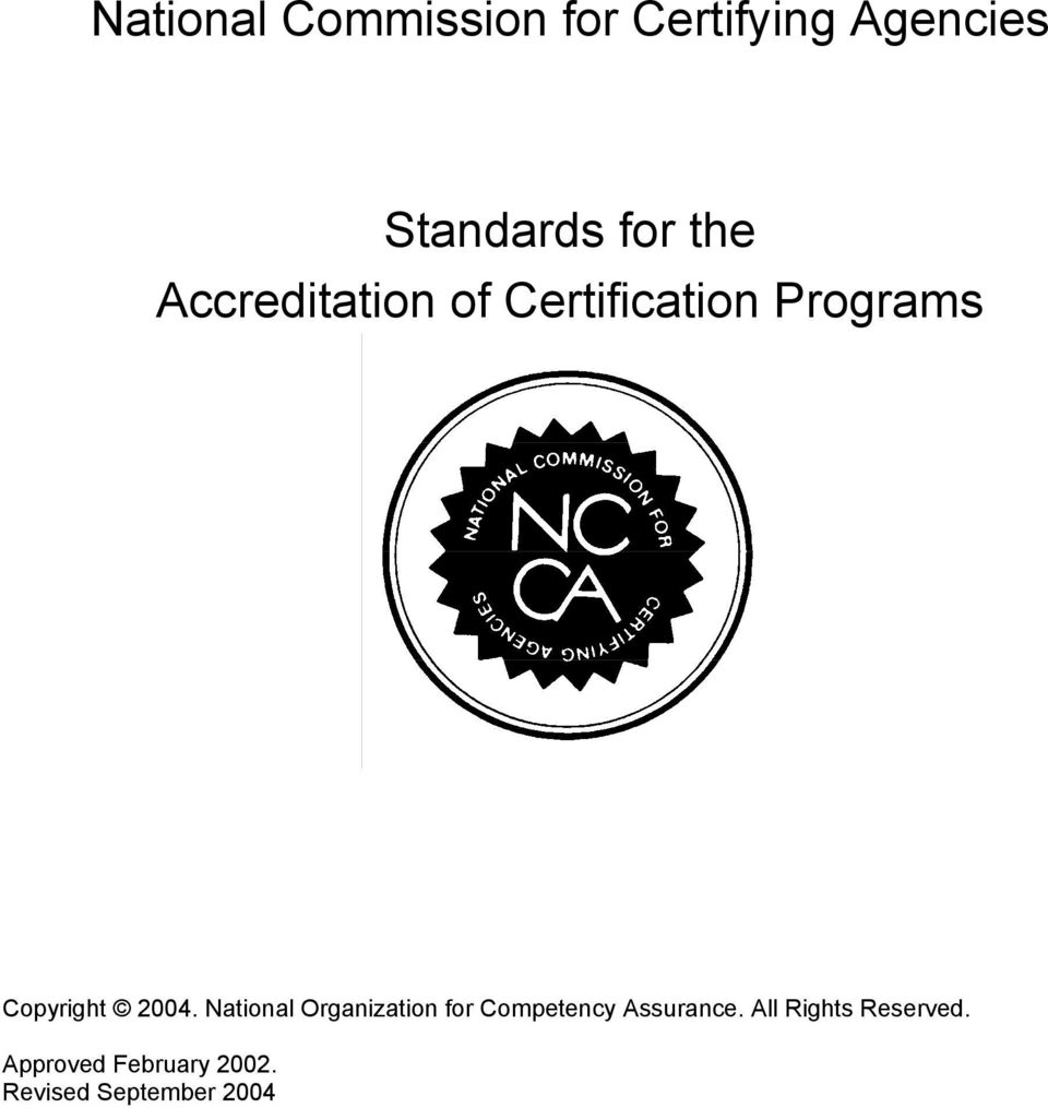 National Organization for Competency Assurance.