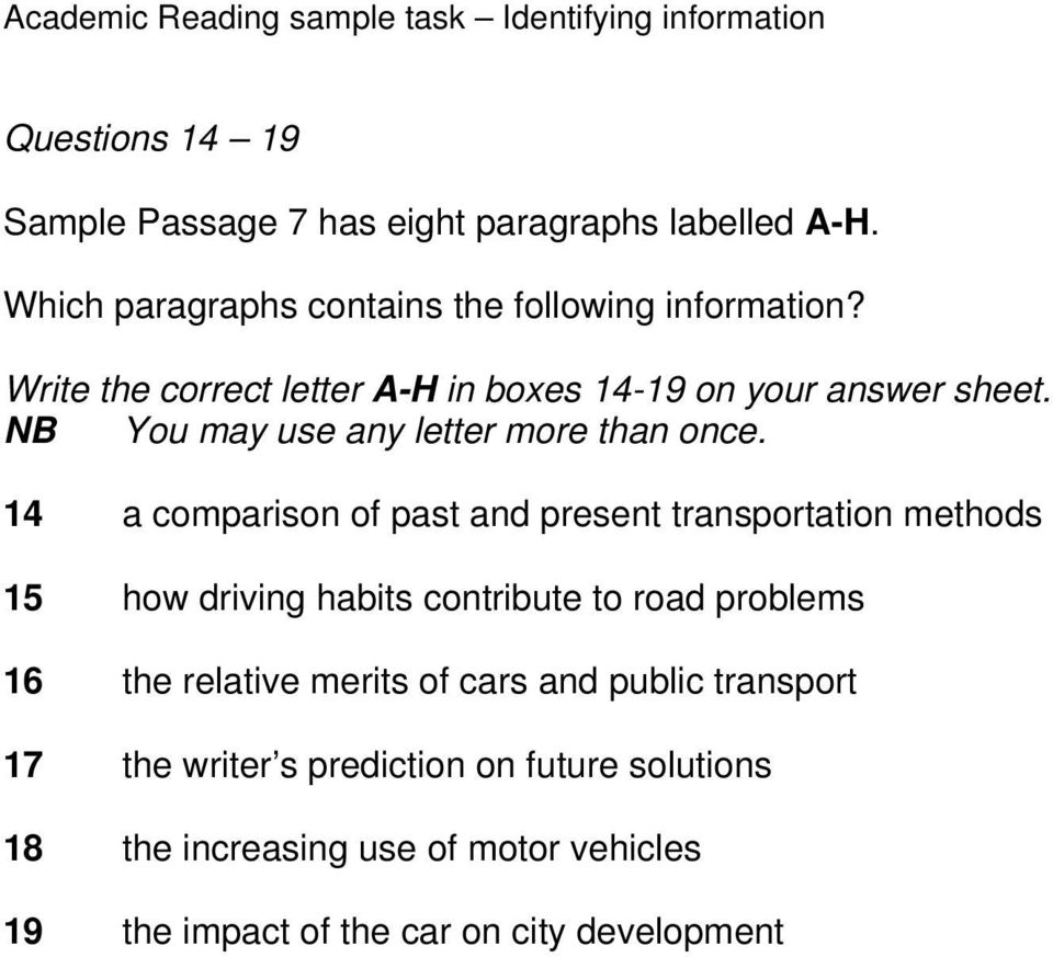 14 a comparison of past and present transportation methods 15 how driving habits contribute to road problems 16 the relative