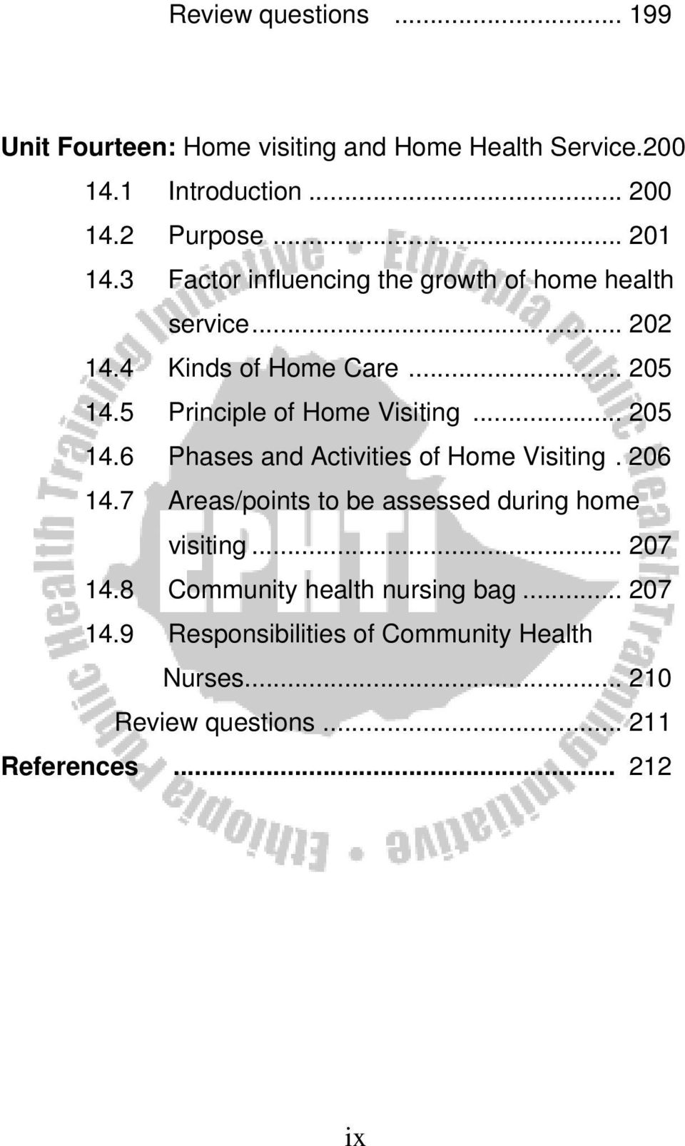 .. 205 14.6 Phases and Activities of Home Visiting. 206 14.7 Areas/points to be assessed during home visiting... 207 14.