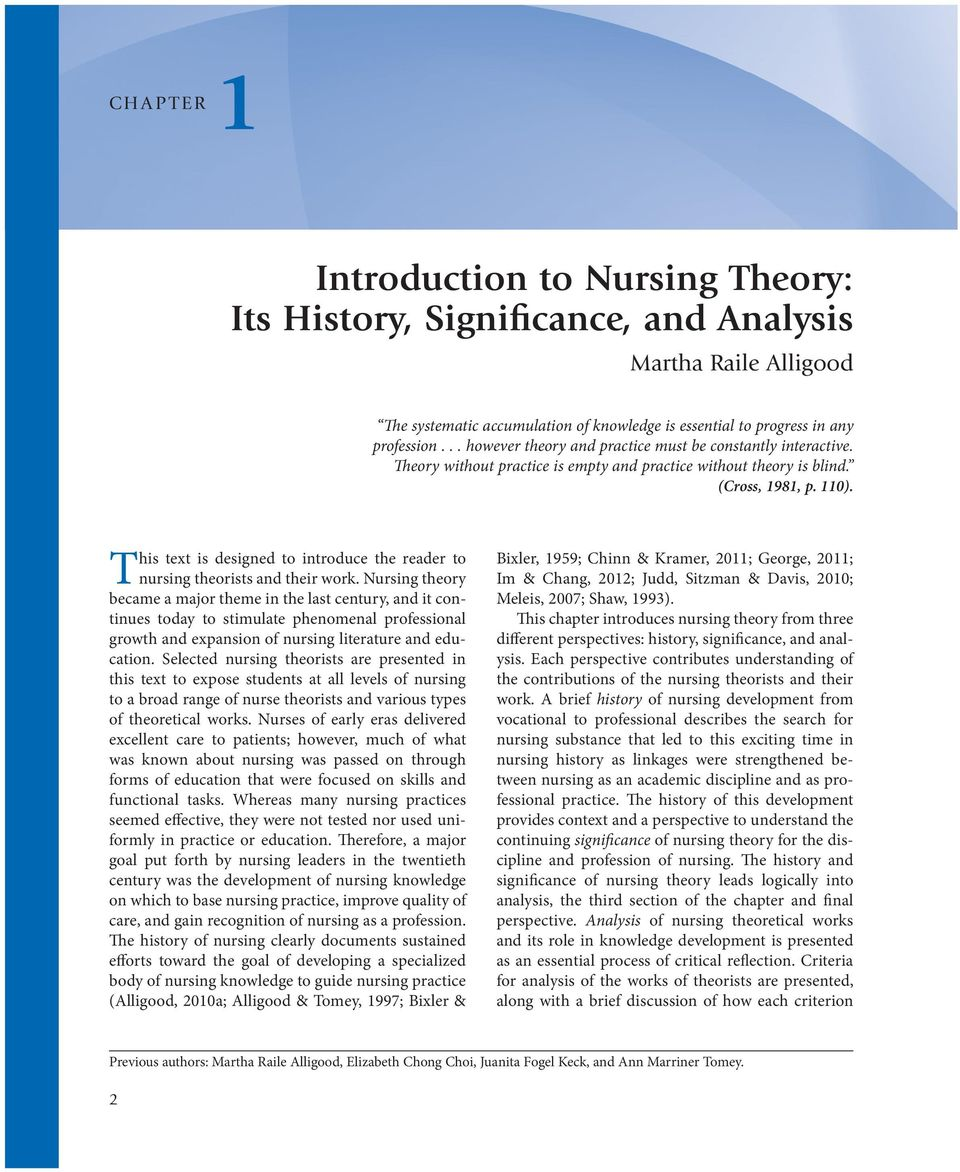 T his text is designed to introduce the reader to nursing theorists and their work.