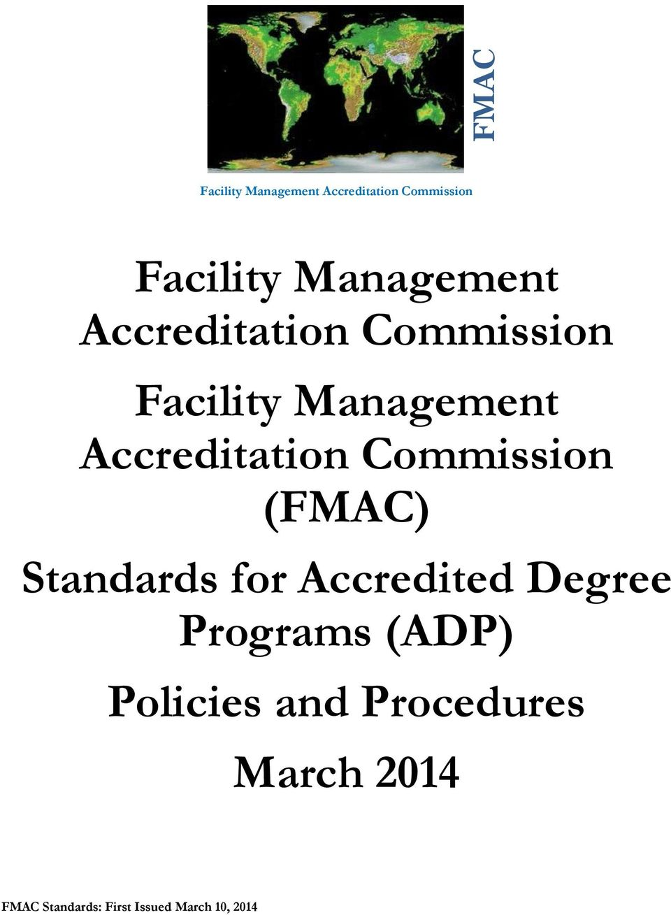 Accreditation Commission (FMAC) Standards for Accredited Degree
