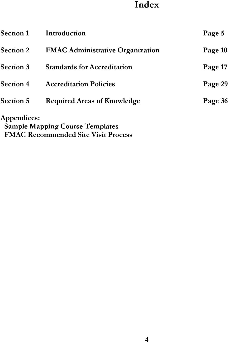 4 Accreditation Policies Page 29 Section 5 Required Areas of Knowledge Page