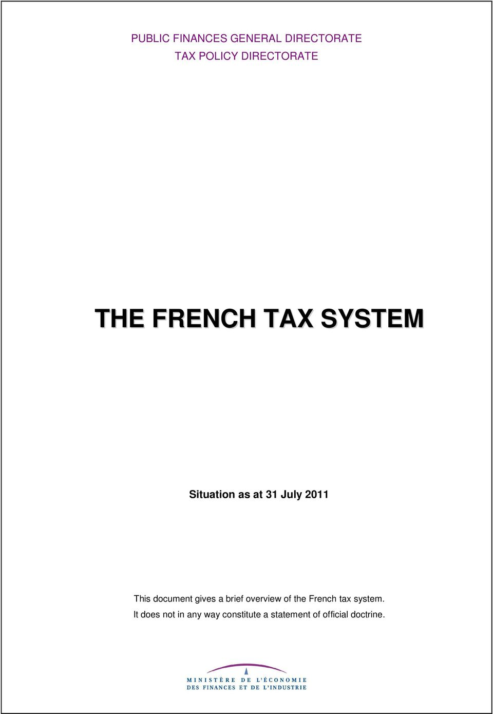 document gives a brief overview of the French tax system.