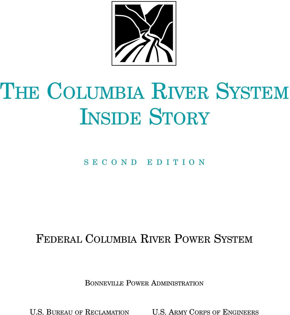 SYSTEM BONNEVILLE POWER ADMINISTRATION U.S. BUREAU OF RECLAMATION U.
