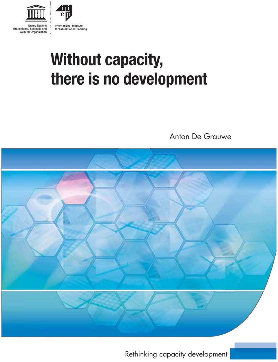 capacity, there is no development