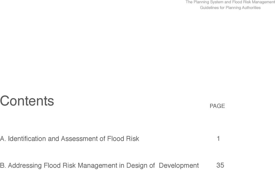 Identification and Assessment of Flood Risk 1 B.