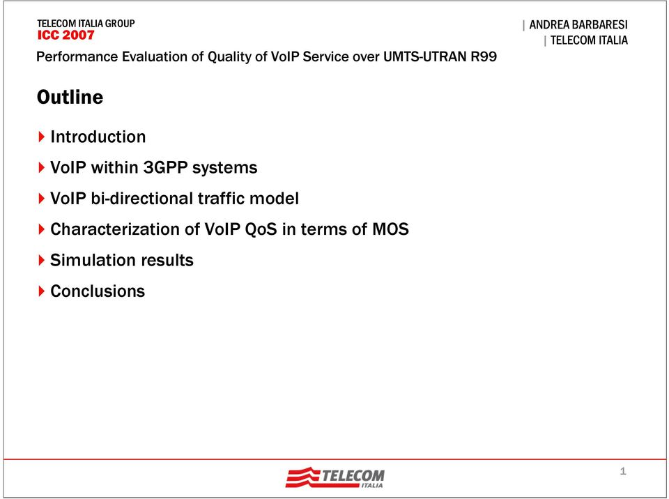 model Characterization of VoIP QoS in