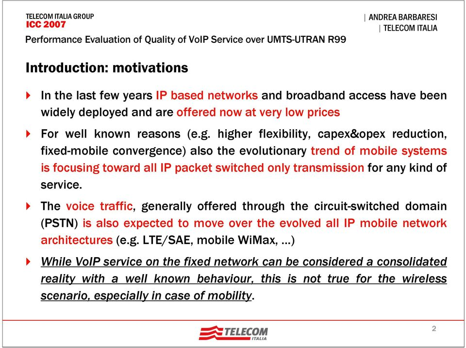 of service. The voice traffic, ge