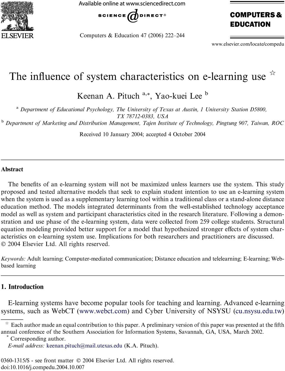 Management, Tajen Institute of Technology, Pingtung 907, Taiwan, ROC Received 10 January 2004; accepted 4 October 2004 Abstract The benefits of an e-learning system will not be maximized unless