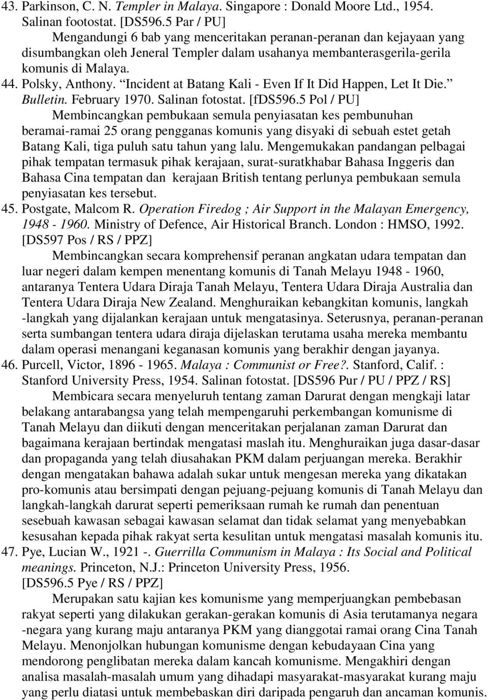 Incident at Batang Kali - Even If It Did Happen, Let It Die. Bulletin. February 1970. Salinan fotostat. [fds596.
