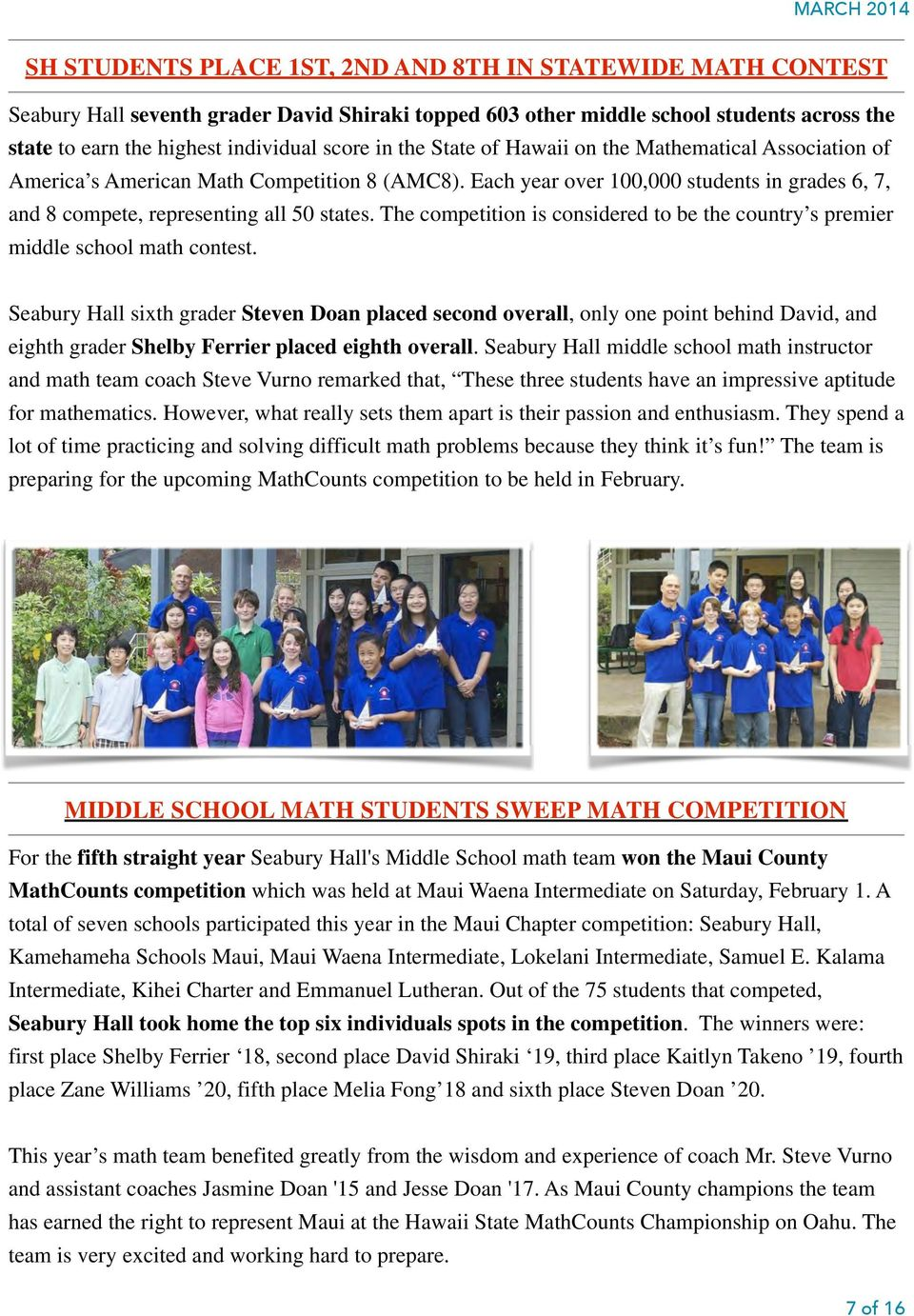 The competition is considered to be the country s premier middle school math contest.