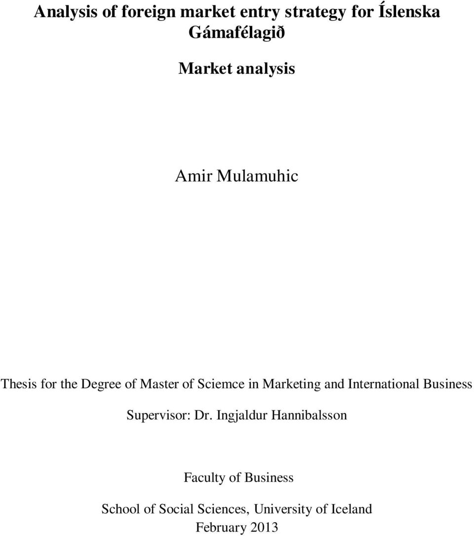 Marketing and International Business Supervisor: Dr.