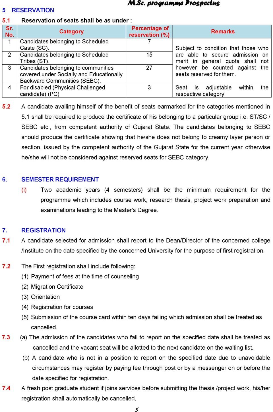 4 For disabled (Physical Challenged candidate) (PC) M.Sc.